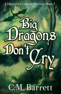 C.M. Barrett - Big Dragons Don't Cry