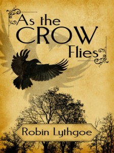 Robin Lythgoe - As The Crow Flies