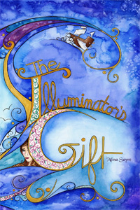 The Illuminator's Gift, by Alina Sayre