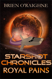 Starshot Chronicles: Royal Pains