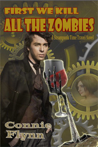 First We Kill All the Zombies, by Connie Flynn