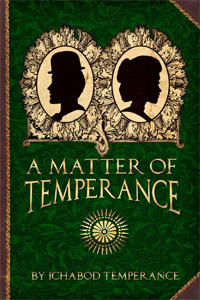 A Matter of Temperance, by Ichabod Temperance