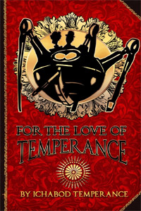 For the Love of Temperance