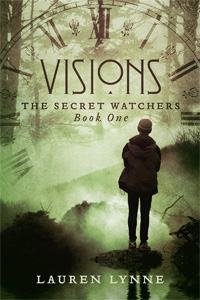 Visions (The Secret Watchers #1)