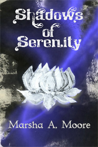 Shadows of Serenity, by Marsha A. Moore