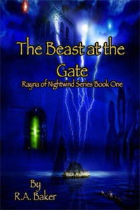 The Beast at the Gate, R.A. Baker