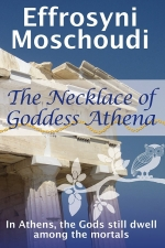 The Necklace of Goddess Athena by Effrosyni Moschoudi on Amazon