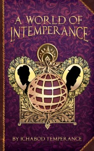 A World of InTemperance-2a