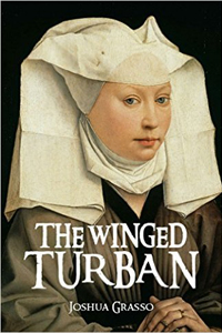 The Winged Turban, by Joshua Grasso