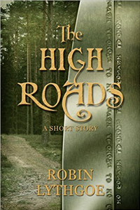 The High Roads, by Robin Lythgoe