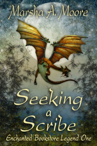 Seeking a Scribe: Enchanted Bookstore Legend One (an Epic Fantasy Romance) (Enchanted Bookstore Legends Book 1)