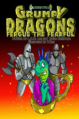 Grumpy Dragons – Fergus the Fearful