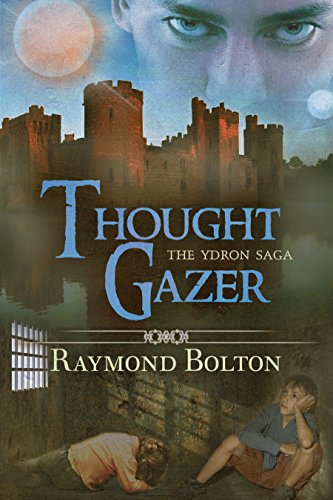 Thought Gazer (The Ydron Saga Book 2)