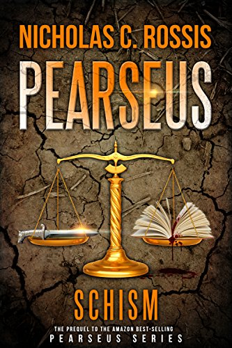 Pearseus: Schism (The prequel to the epic fantasy series Pearseus)