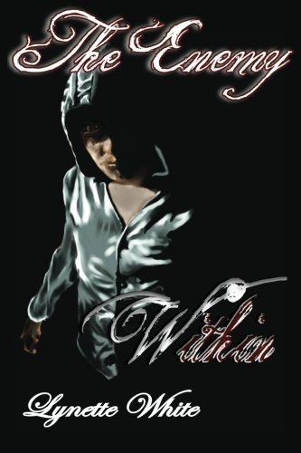 The Enemy Within: Book one of the Destiny Series (Volume 1)
