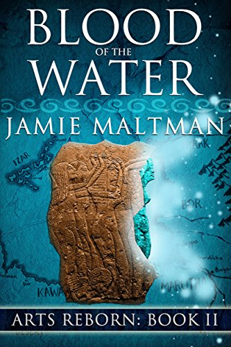 Blood of the Water (Arts Reborn Book 2)