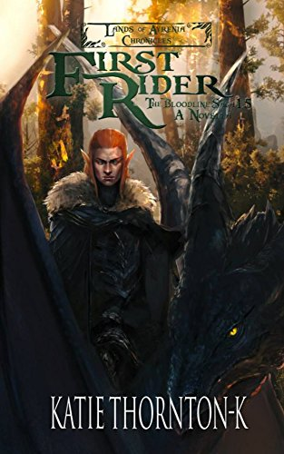 First Rider (The Lands of Ayrenia Chronicles: The Bloodline Saga Book 3)