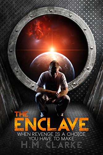 The Enclave: A Science Fiction Action Adventure (The Verge Series Book 1)