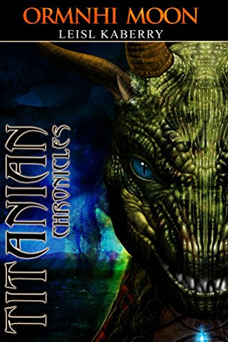 Ormnhi moon (Titanian Chronicles Book 2)