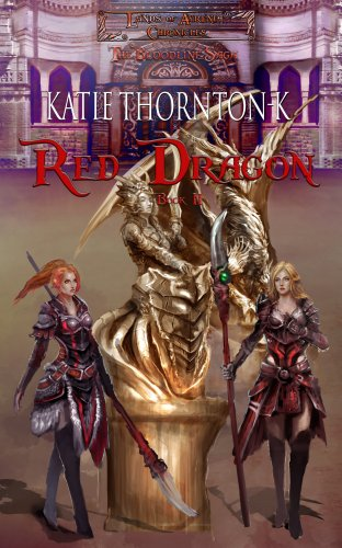 Red Dragon (Lands of Ayrenia Chronicles: The Bloodline Saga Book 2)