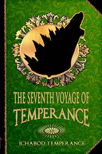 The Seventh Voyage of Temperance (The Adventures of Ichabod Temperance Book 7)