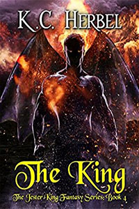 The King (The Jester King: Book 4), by KC Herbel