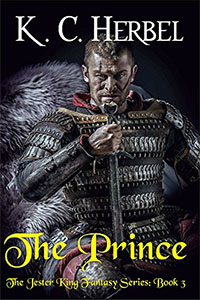The Prince (The Jester King: Book 3), by KC Herbel