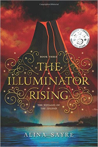 The Illuminator Rising (The Voyages of the Legend) (Volume 3) Book Cover
