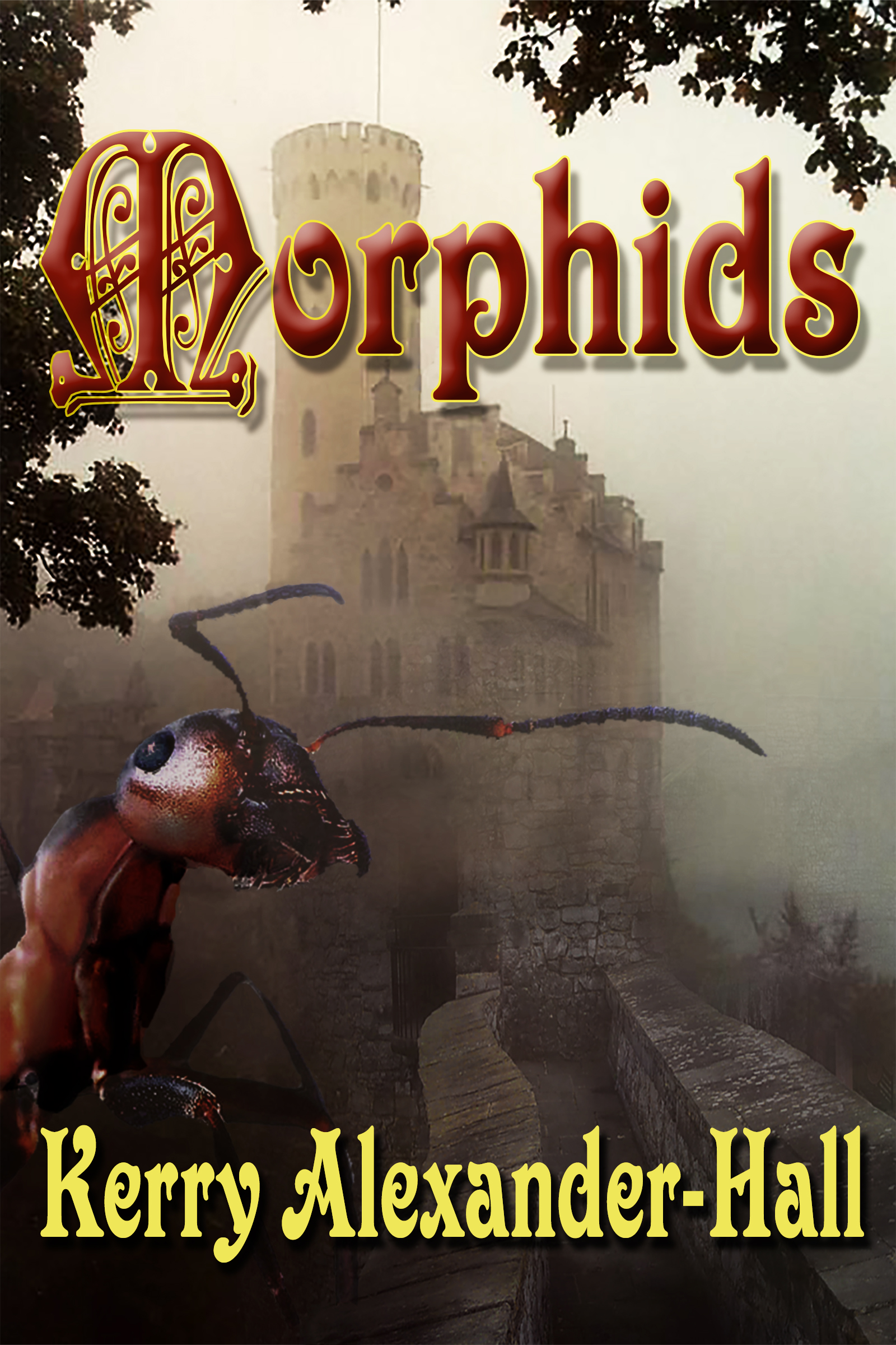 Morphids (The Tales of Cerahya- Book 1) Book Cover
