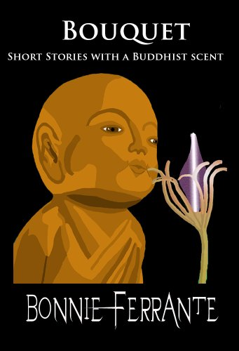 Bouquet: Short Stories with a Buddhist Scent