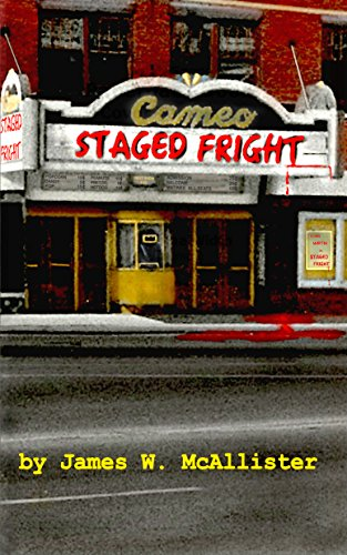 STAGED FRIGHT: A John Martin Adventure (John Martin Adventures)
