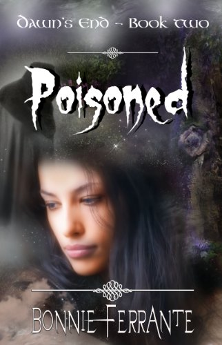Poisoned: Dawn's End Book 2