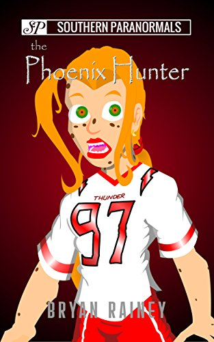 The Phoenix Hunter (Southern Paranormals Book 1)