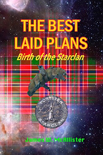 THE BEST LAID PLANS: Birth of the Starclan