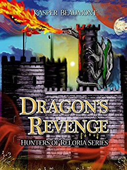 Dragon's Revenge (Hunters of Reloria trilogy Book 3)