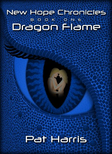 New Hope Chronicles Book One: Dragon Flame