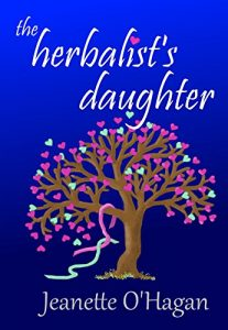 The Herbalist's Daughter, by Jeanette O'Hagan