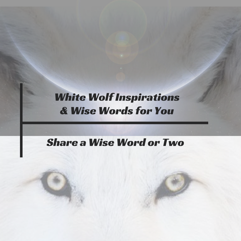 White Wolf Inspirations & Wise Words for You Book Cover