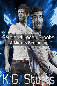 A Mirrors Beginning: Seth and Logan Brooks