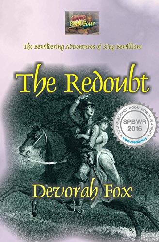 The Redoubt (The Bewildering Adventures of King Bewilliam Book 4)